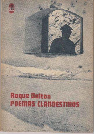 Poemas clandestinos. Roque Dalton.