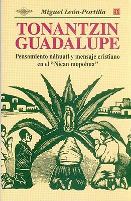 Tonantzin Guadalupe de Miguel León-Portilla