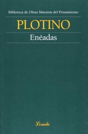 Las enéadas de Plotino, un tratado sobre el alma, la belleza y la contemplación.